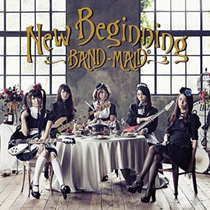 BAND-MAID New Beginning