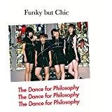 フィロソフィーのダンス FUNKY BUT CHIC
