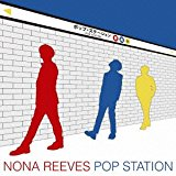 NONA REEVES ノーナ・リーヴス