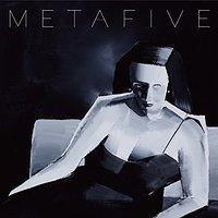 メタファイブ「META」