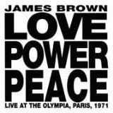 ジェイムスブラウン「ラブパワーピース ライブインパリ'71」 おすすめ 名盤